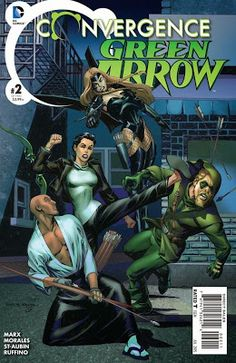 Weird Science: Convergence: Green Arrow #2 Preview
