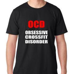 FTD Apparel Mens OCD Obsessive Crossfit Disorder Gym Motivation T Shirt
