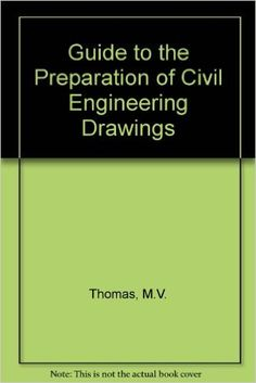 Guide to the Preparation of Civil Engineering Drawings