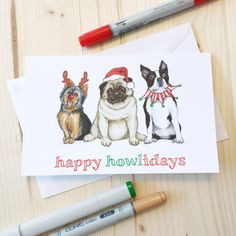 Happy Howlidays Dog Christmas Greeting Card Funny Animal Pun Art Print Boston Terrier Yorkshire Terrier Yorkie Pug