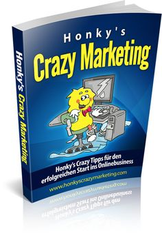 Honkys Crazy Marketing Tipp Nr.1 Online Marketing, Dating, Tips, Quotes, Internet Marketing, Relationships