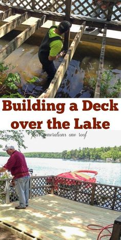 Building a deck over the lake {summer lake project} - Four Generations One Roof Lake Dock, Docks Lake, Deck Framing, Laying Decking, Deck Construction, Family Weekend, New Deck, Deck Plans, Decks And Porches