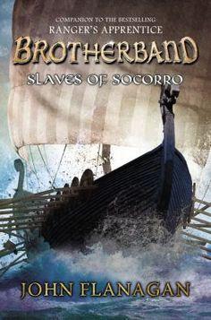 (New - YA FlaJ) Slaves of Socorro by John Flanagan