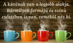 ☕☕☕☕☕ I Love Coffee, Coffee Coffee, Good Morning, Ale, Barista, Thoughts, My Love, Tableware, Funny