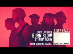 "Dirty Heads - ""Burn Slow (feat. Tech N9ne)"" (Audio Stream) - YouTube"