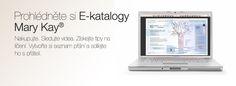 Prohlédněte si Mary Kay® E-katalogy.
