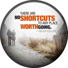 """LassalMedia: """"There are no shortcuts to any place worth going."""" -Helen Keller #quote #motivation #hustle #freelancer #entrepreneur #artist #freedom #inspiration #create #success"""