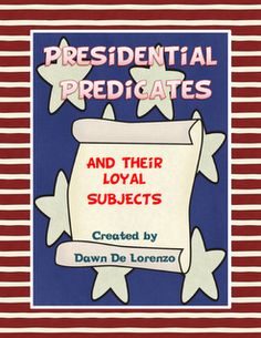 Presidential Predicates & Their Loyal Subjects!