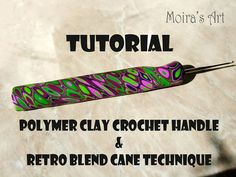 Polymer Clay Tutorial  Retro Blend Cane Technique & by MoirasArt
