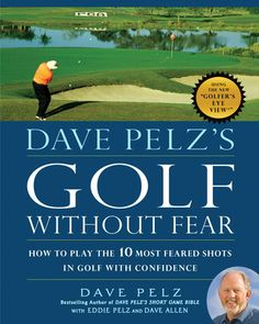 Dave Pelz's Golf without Fear by Dave Pelz, Click to Start Reading eBook, The renowned instructor behind elite pros such as Phil Mickelson and Vijay Singh shows you how to con