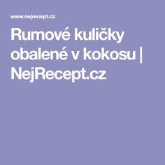 Rumové kuličky obalené v kokosu | NejRecept.cz