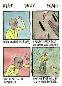 A fear submitted by Craig to Deep Dark Fears. Scary Stories, Horror Stories, Fear Book, Deep Dark Fears, Dark Comics, Creepy Vintage, Dark Thoughts, College Humor, Book Projects