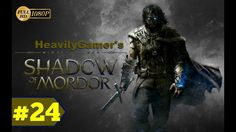 Middle Earth Shadow of Mordor (PC) Gameplay Walkthrough Part 24: Lord of...