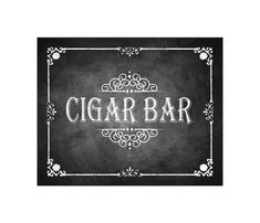 Cigar Bar Chalkboard Wedding Sign - Perfect for your Dessert Bar - DIY Download and Print - Printable File on Etsy, $3.00