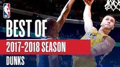 Best Dunks From The 2017-2018 NBA Season (Larry Nance Jr. Giannis LeBron and More)