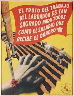 El fruto del trabajo del labrador es tan sagrado para todos como el salario que recibe el obrero +      Josep Renau Valencia, España, 1907 - Berlín, Alemania, 1982   1937