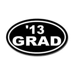 13 Grad Oval Sticker for the proud graduate!