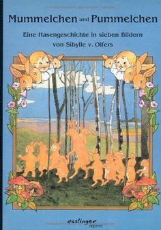 Mummelchen und Pummelchen de Sibylle von Olfers, http://www.amazon.fr/dp/3480221009/ref=cm_sw_r_pi_dp_bBOcrb0EXBVC8
