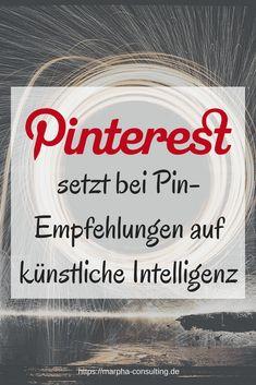 Pinterest setzt bei Pin-Empfehlungen auf künstliche Intelligenz via @marphaconsult