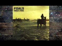 Foals - Prelude. FINALLY having a first listen of the new Foals album 'Holy Fire', I feel so behind on the times! Feeling like the track 'Stepson' may be my favourite...