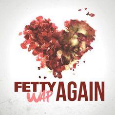 Fetty Wap - Again (CDQ)