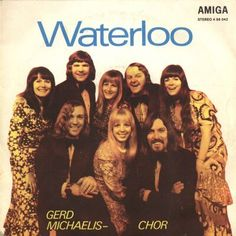 """Gerd Michaelis Chor - """"Waterloo"""", east-german cover version of the winning song from the Eurovision Song Contest 1974 by Abba"""