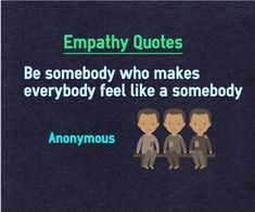"Best Collection of Picture Empathy Quotes With Explanation. ""I think we all have empathy. We may not have enough courage to display it"" Maya Angelou Quote about Empathy Explanation Quotes, Empathy Quotes, Maya Angelou Quotes, Inspirational Blogs, Felt Hearts, Attitude Quotes, Feel Like, Lessons Learned, Compassion"