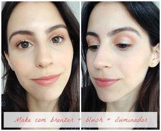 Tutorial com Bronzer, Blush e Iluminador | New in Makeup