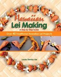 HAWAIIAN LEI MAKING: STEP BY STEP — By Laurie Shimizu Ide (1998). A complete photo guide & reference, from where to find particular flowers to lei storage, covering 40 different flowers, vines, fruits, leaves & cones. Beginners learn lei origins & customs and the leis of each Hawaiian island, with  6 different lei making methods & easy-to-follow step-by-step instructions. More experienced artisans find a practical store of technical knowledge & various techniques. —Bishop Museum
