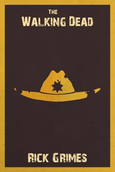 TWD (The Walking Dead) poster: Rick Grimes by Gian Bautista The Walking Dead Poster, The Walk Dead, Walking Dead Series, The Walking Dead 3, Rick Grimes, Minimalist Poster Design, Minimalist Art, Walking Dead Wallpaper, Amc Movies