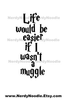 Harry Potter Inspired Life would be easier if I by NerdyNoodle