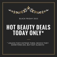 Hot Black Friday Beauty Deals TODAY ONLY (11/27)