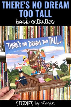 Amie Dean's latest book, There's No Dream Too Tall, encourages children to dream big, identify their gifts, and choose their own path for the future. I want to share a few activities you can pair with this book.