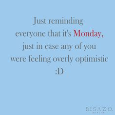 Monday funny quote