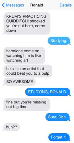 "Perfect. This dynamic is hilarious. 12 Texts From The ""Harry Potter"" Universe"