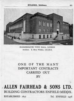 The 1947 Builders case study advert showing when they built Hammersmith Town Hall. Building Contractors, Fulham, Slums, West London, Town Hall, Back In The Day, Old Photos, Over The Years, History