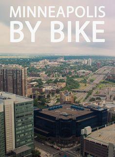 Cycling Tour in Minneapolis, Minnesota #TourDeMinneapolis