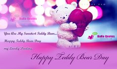 wishes for teddy bear day Happy Teddy Day Images, Happy Teddy Bear Day, Romantic Quotes For Him, Romantic Messages, Haha Quotes, Wish Quotes, Propose Day, Teddy Bear Pictures, Lovers Day