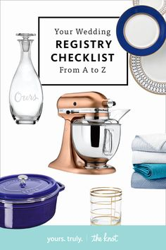 Say goodbye to the headaches and stress - we've compiled the ultimate registry checklist from A to Z. Shop away!