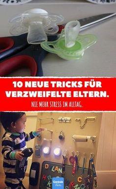 10 neue Tricks für verzweifelte Eltern. #kind #kinder #erziehung #eltern #lifehacks #life #hacks #spiel #spielen #spaß #schnuller #nuckel #abgewöhnen #tipps #tricks #ideen