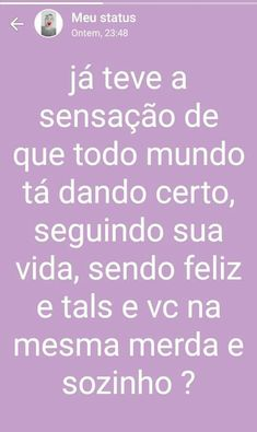 Smp tenho. Memes, Mood Off Quotes, Daily Thoughts, Messages, Everything, Frases, Love Life, Love Of My Life, Day Planners