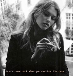 Don't come back when you realize I'm rare on We Heart It - ♚ Bella Montreal ♚ Insta: bella. Badass Aesthetic, Bad Girl Aesthetic, Quote Aesthetic, Aesthetic Drawing, Bad Girl Quotes, Sassy Quotes, Pretty Girl Quotes, Bitch Quotes, Mood Quotes