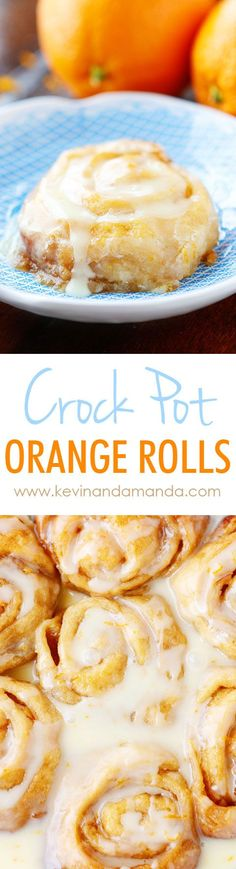 Crock-Pot Orange Sweet Rolls - ULTRA soft and gooey!! Plus you can keep them warm in the crock pot so they always taste fresh out of the oven!!