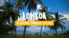 13 more things to do in Lombok