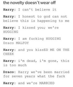 Drarry xD Although, what they said is unrealistic for how they would speak