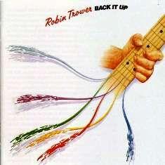 """VAI UM SOM AÍ?: Robin Trower - """"Back It Up"""" é um álbum de estúdio ..."""