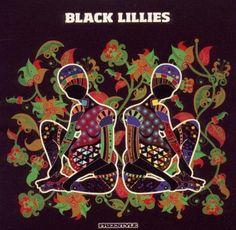 """Black Lillies"""