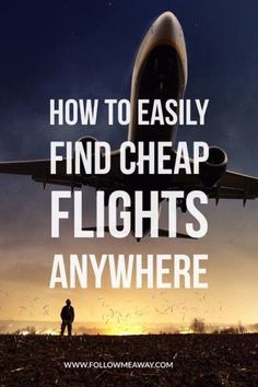 7 Easy Ways To Find Cheap Flights To Anywhere Low Cost Flights, Book Cheap Flights, Find Cheap Flights, Budget Flights, Travel Abroad, Travel Europe, European Travel, Budget Travel, Travel Destinations