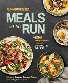 Runner's World Meals on the Run edited by Joanna Sayago Golub/ Presents a collection of easy-to-prepare recipes which can provide for the prerun, midrun, and postrun nutritional needs of runners, including smoothies, snacks, soups, stews, pasta, and meat, seafood, and vegetarian main dishes.