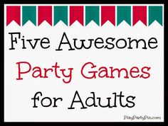 Play. Party. Pin.: Five Awesome Party Games for Adults and teens --- se f these will be perfect for the Halloween party